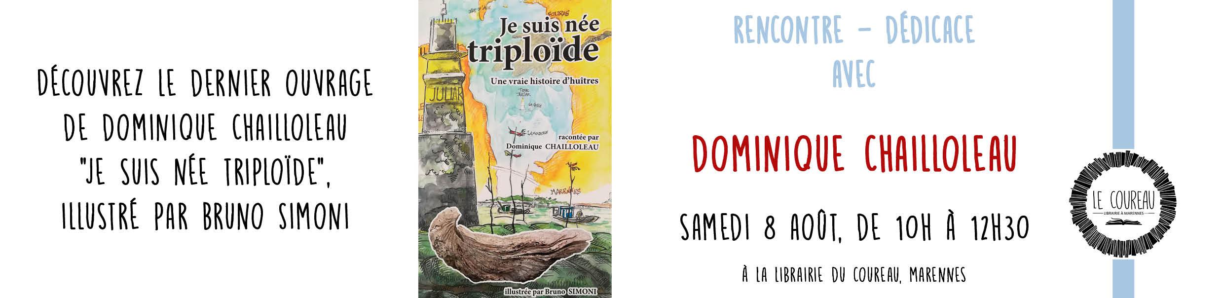 Rencontre dédicace avec Dominique Chailloleau pour la sortie de son ouvrage Je suis née triploïde