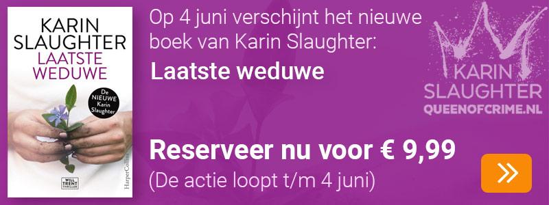 Reserveer - Karin Slaughter - Laatste Weduwe