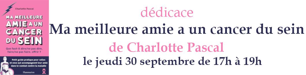Dédicace Charlotte Pascal