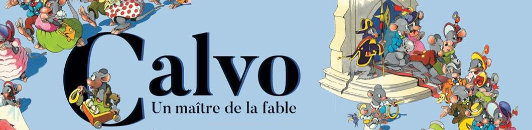 Calvo, un maître de la fable