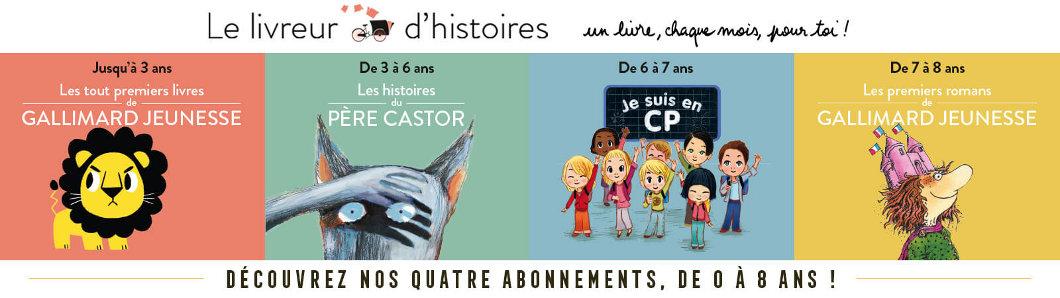 Nos abonnements Le Livreur d'Histoires