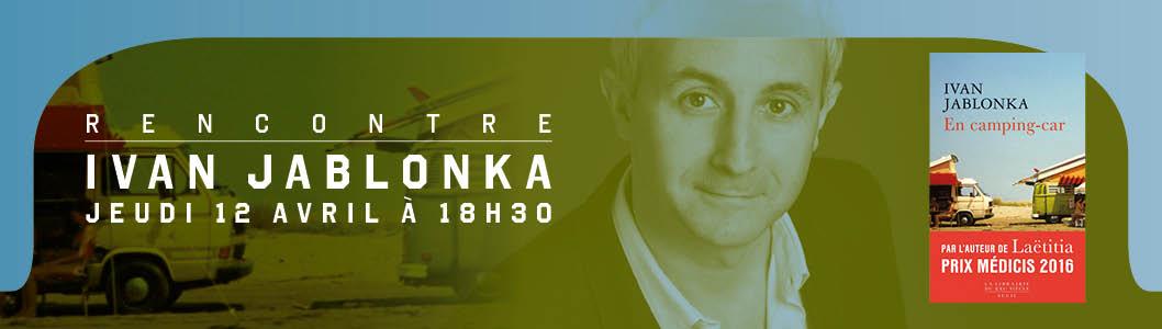 Rencontre avec Ivan Jablonka