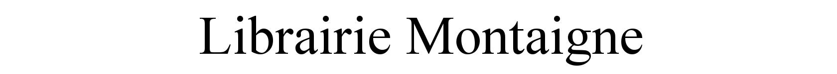 Librairie Montaigne