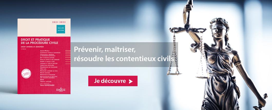 Droit et pratique de la procédure civile