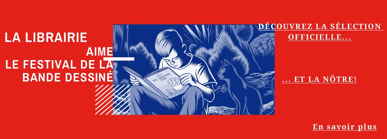 La sélection du festival de la BD d'Angoulême ET nos pépites à découvrir !