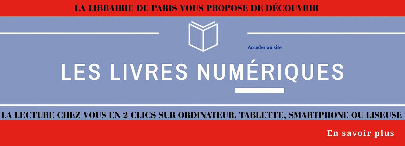 Lisez en restant chez vous avec les livres num�riques de la Librairie de Paris!