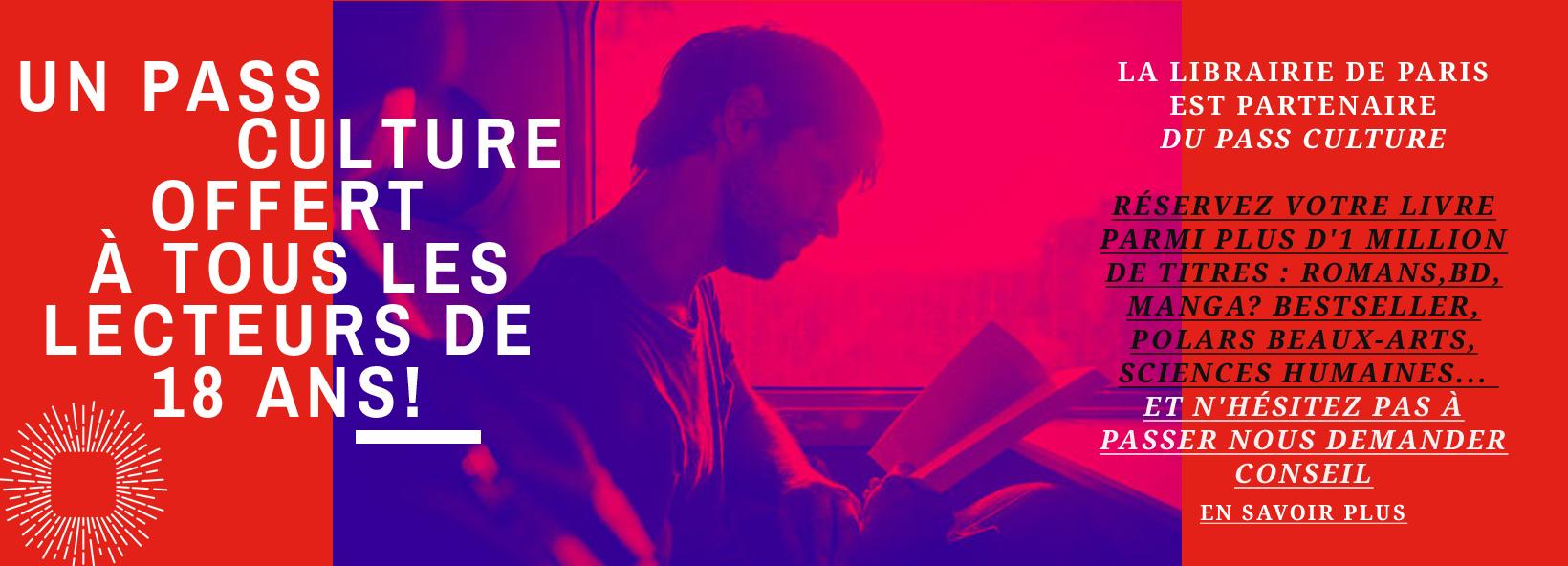 Vous avez (bientôt) 18 ans ?  Inscrivez-vous au Pass Culture et recevez 500€, achats de livres inclus !