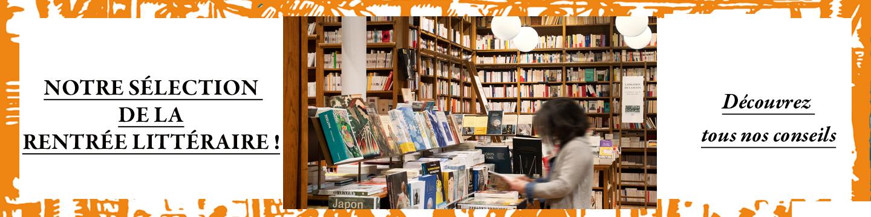 Toute notre sélection et nos conseils de la rentrée littéraire 2021 !