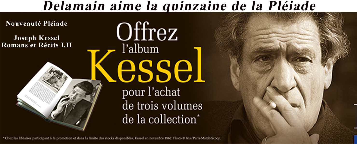 Quinzaine de la Pléiade - Album Joseph Kessel