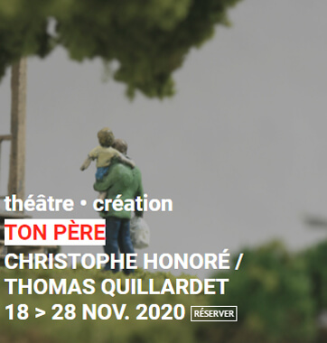 Spectacle Ton père Théâtre Monfort