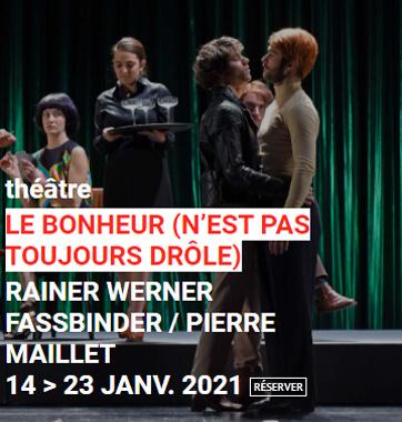 Spectacle Le Bonheur Théâtre Le Monfort