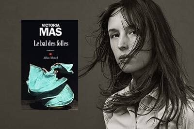Prix Renaudot des lycéens -Victoria Mas-le bal des folles