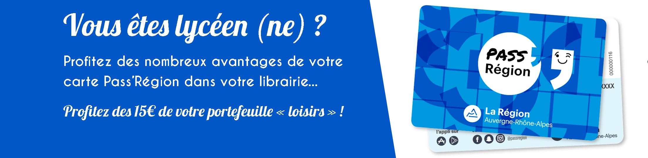 Avec le Pass'Région Profitez de 15€ pour vous offrir les livres de votre choix !