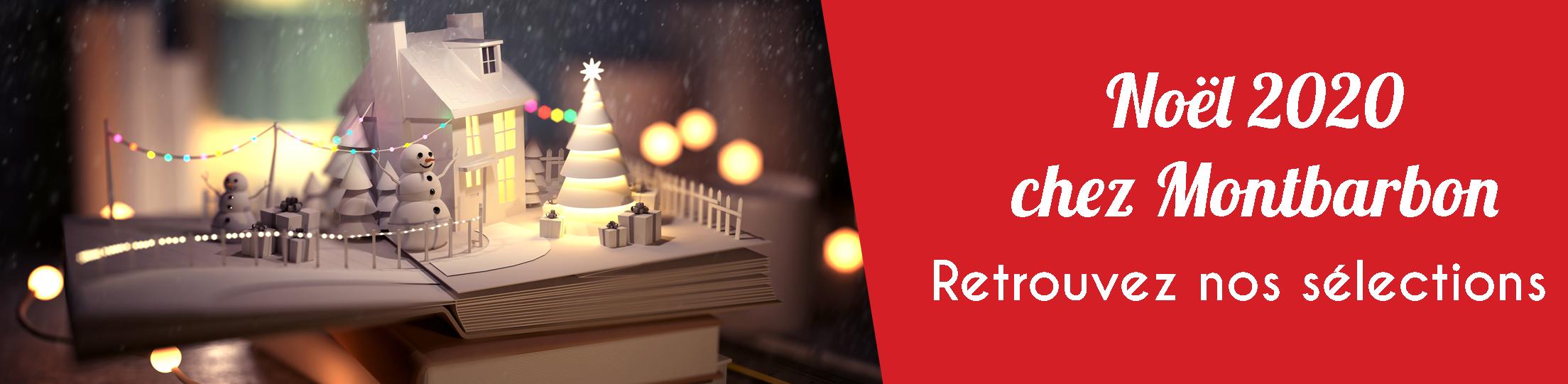 Noël 2020 chez Montbarbon : retrouvez nos sélections de romans, BD, mangas, essais, livres d'art, de cuisine...