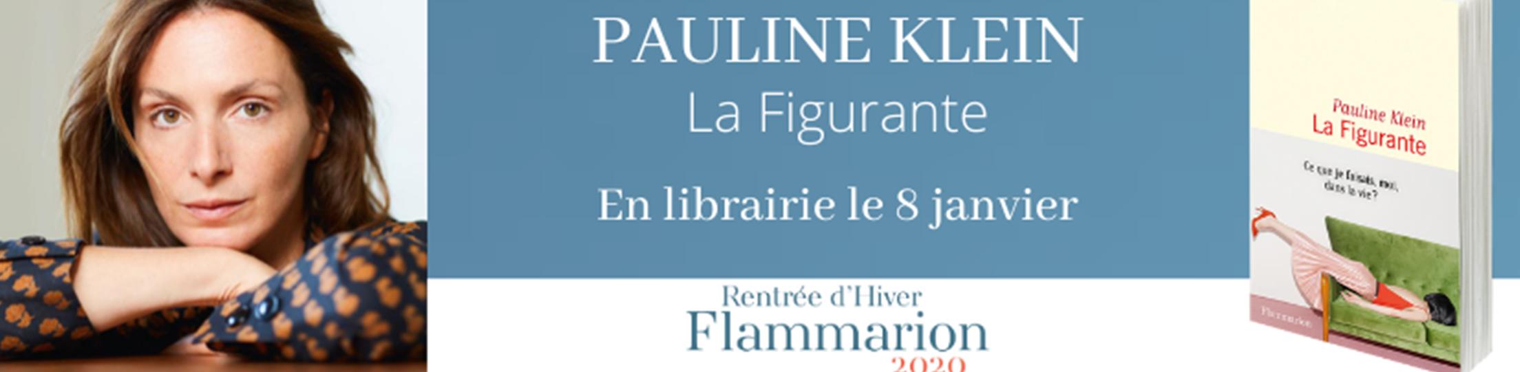 """Découvrez """"la Figurante"""" de Pauline Klein"""