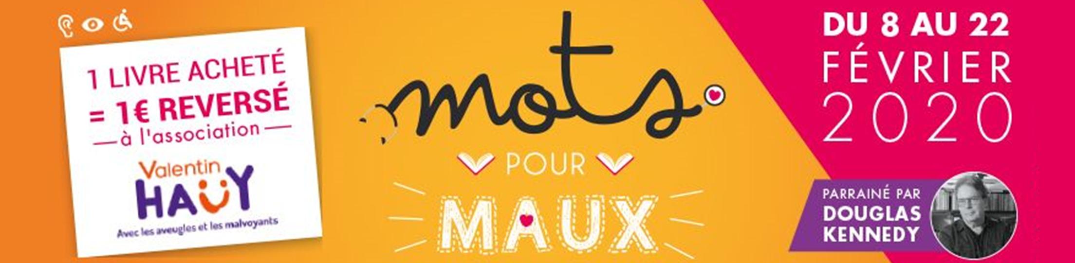 Mots pour Maux : Les Libraires Ensemble pour l'association Valentin Haüy