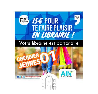 Votre librairie est partenaire du Pass'Région et du Chéquier Jeunes 01