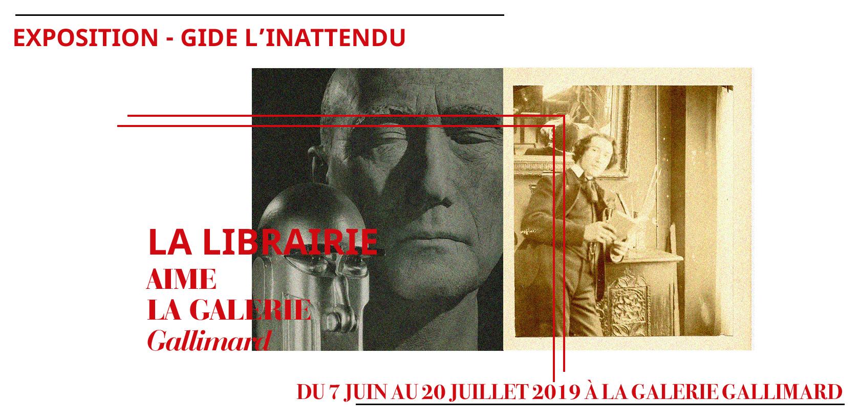 Exposition à la Galerie Gallimard-Gide l'inattendu