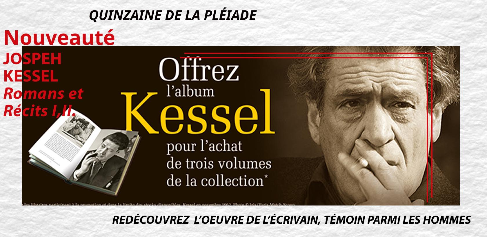 Joseph Kessel entre dans la bibliothèque de La Pléiade