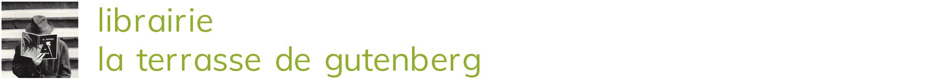 La Terrasse de Gutenberg