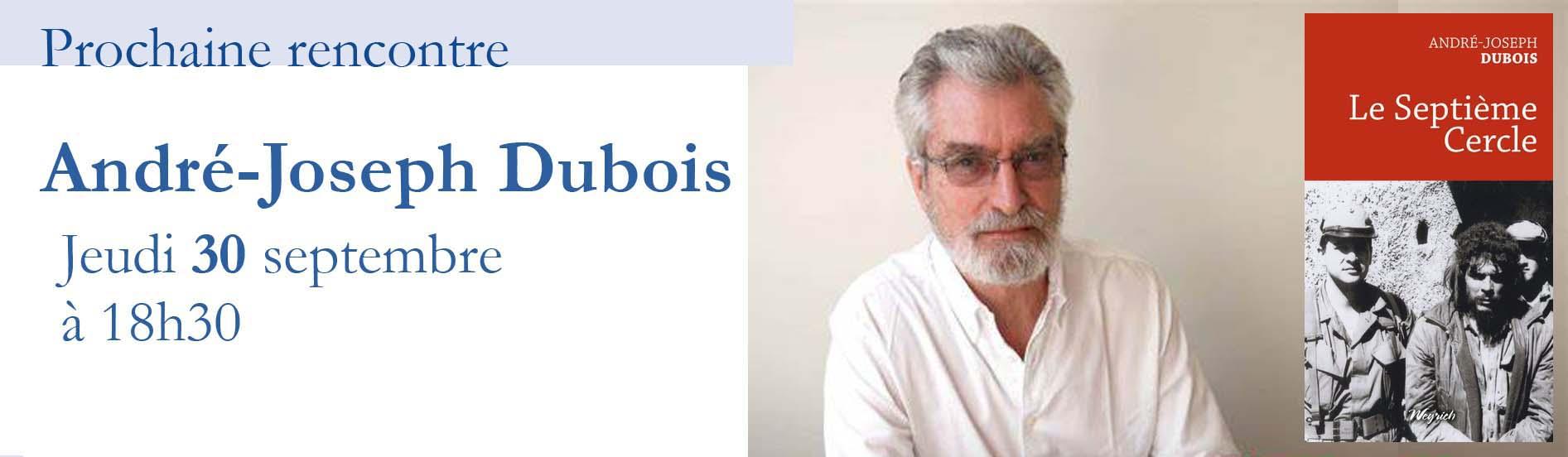 Rencontre avec André-Joseph Dubois