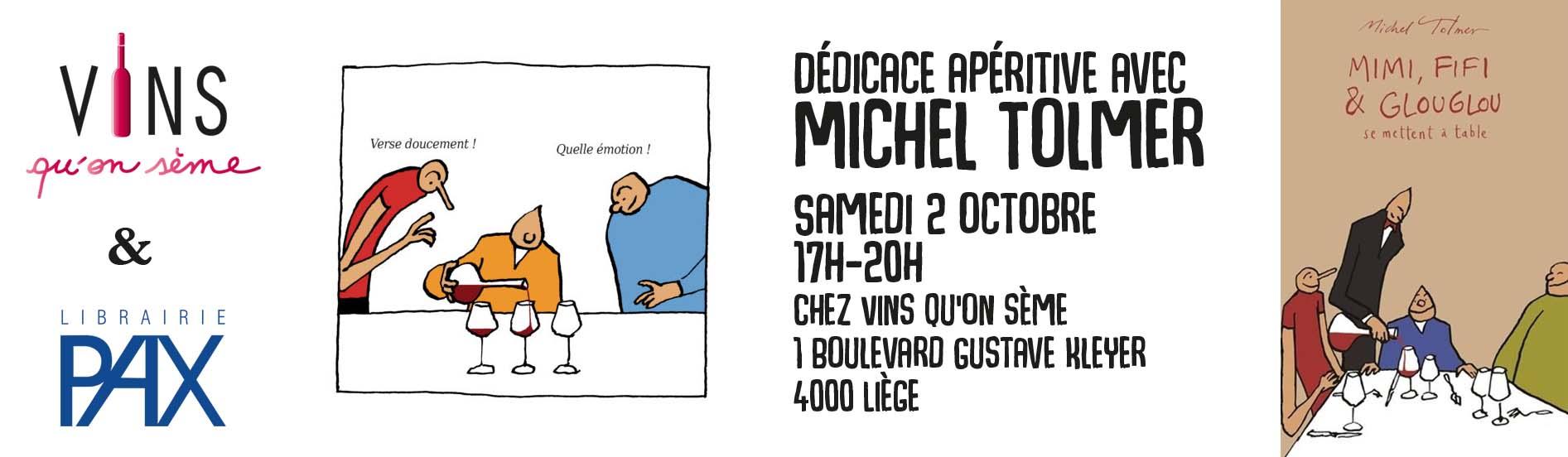 Dedicace apéritive avec Michel Tolmer