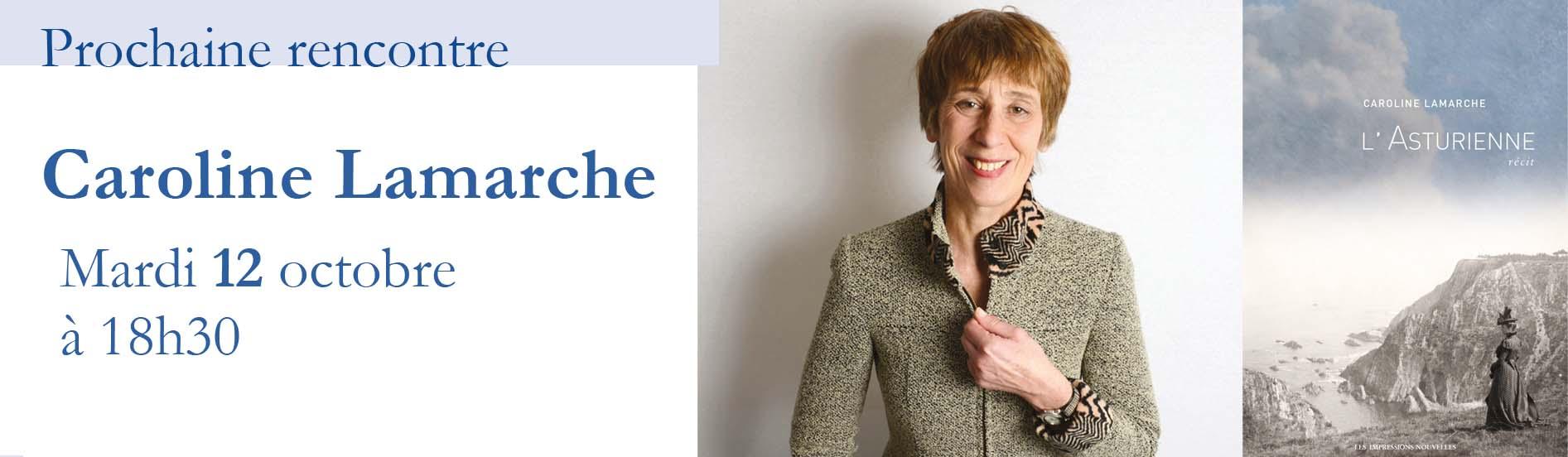 Rencontre avec Caroline Lamarche