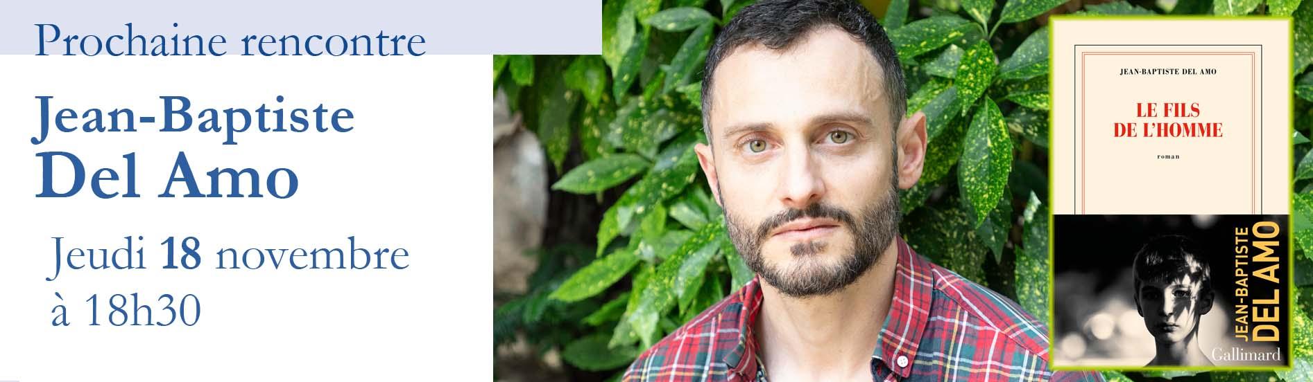 Rencontre avec Jean-Baptiste Del Amo