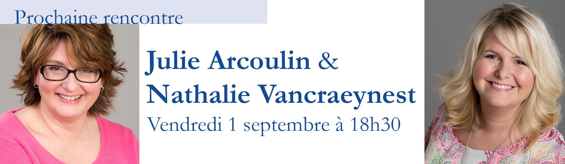 Rencontre avec Julie Arcoulin et Nathalie Vancraeynest