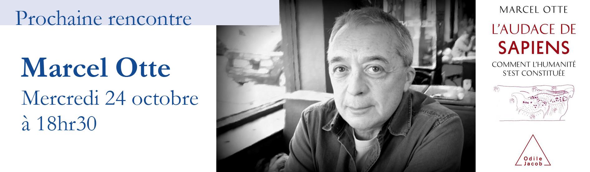 Rencontre avec Marcel Otte