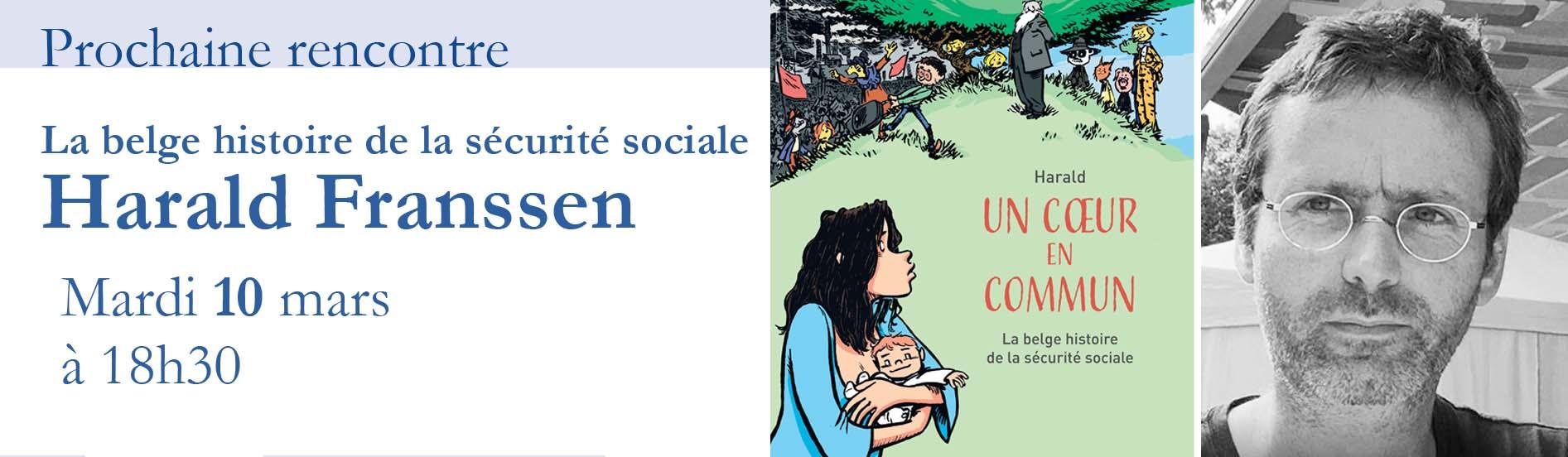 La belge histoire de la sécurité sociale avec Harald Franssen