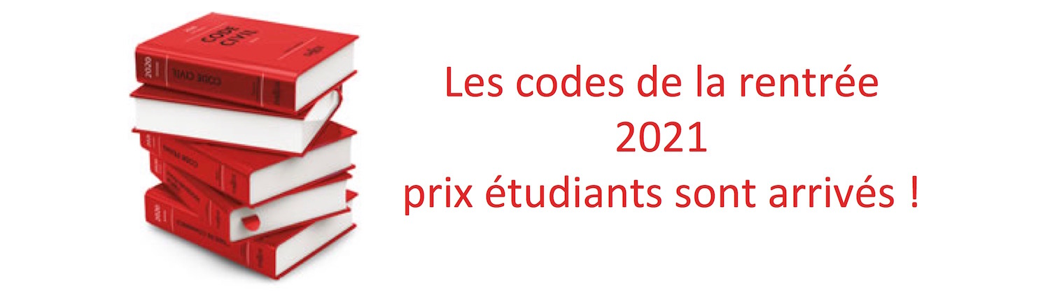Codes Dalloz étudiant 2021