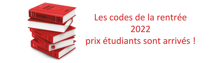 Codes Dalloz étudiant 2022