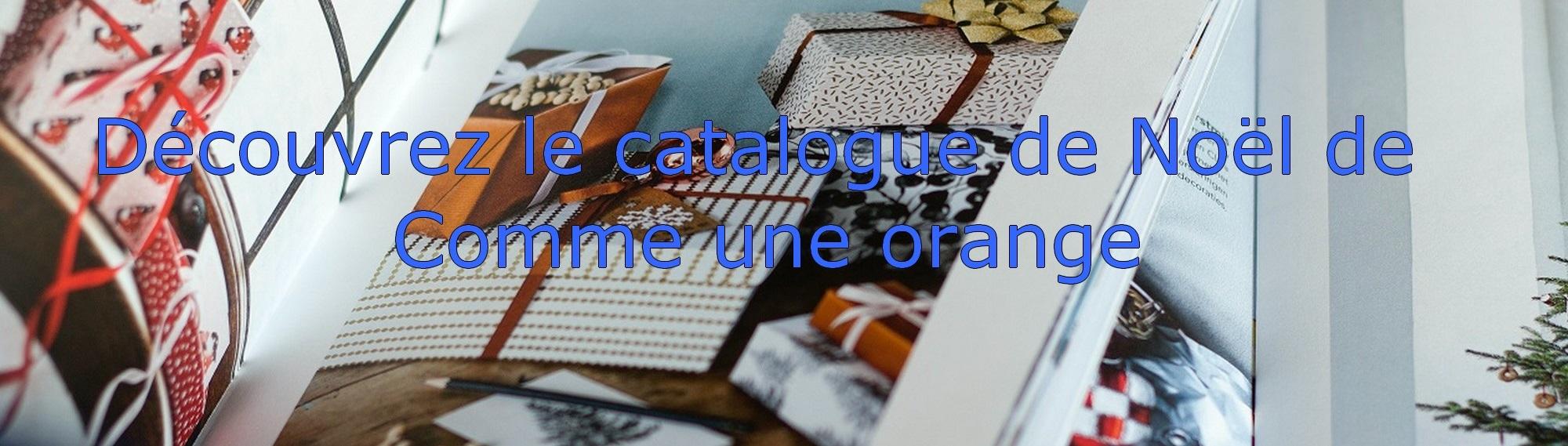 Catalogue de Noël de Comme une orange