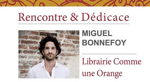 Dédicace libtairie Comme une orange Miguel Bonnefoy