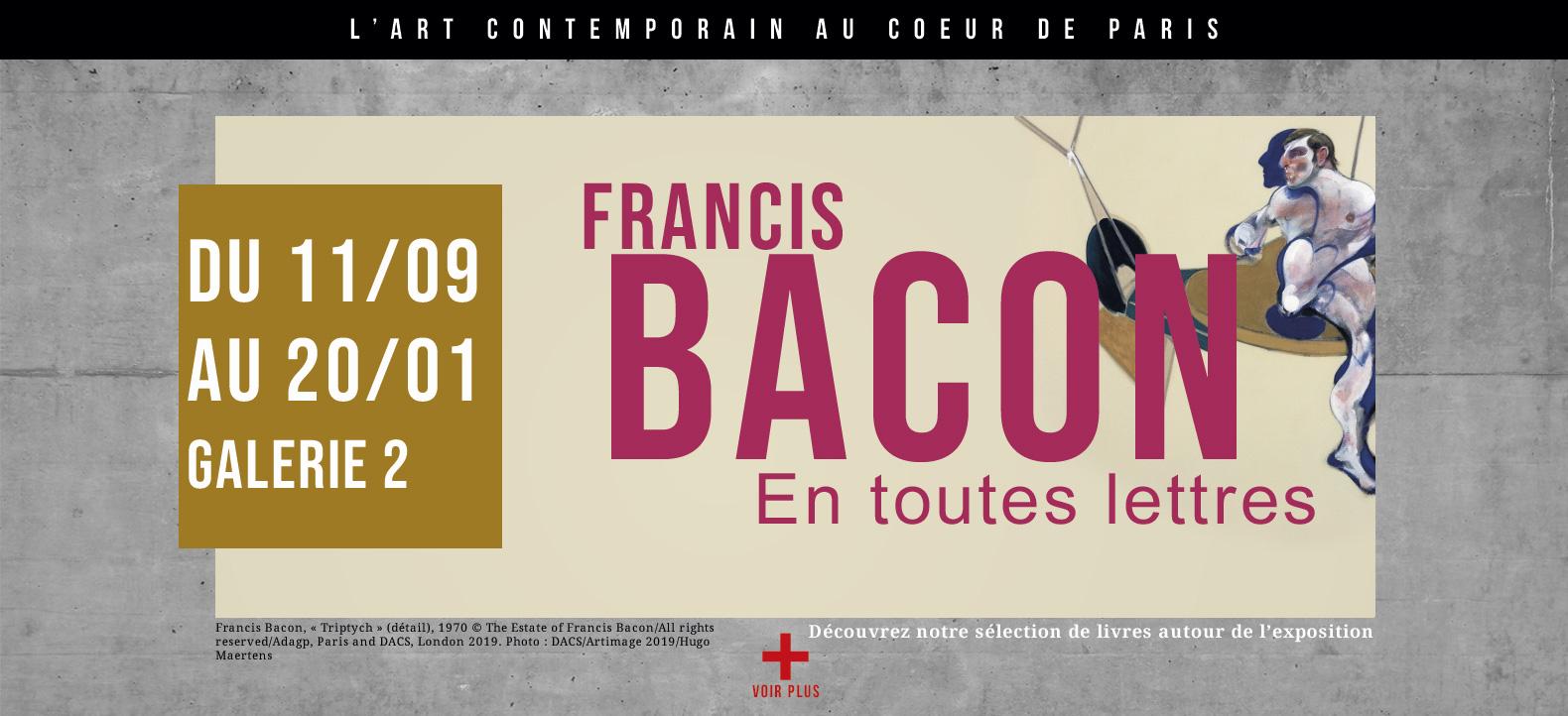 Francis Bacon, en toutes lettres. Exposition Centre Pompidou, galerie 2.