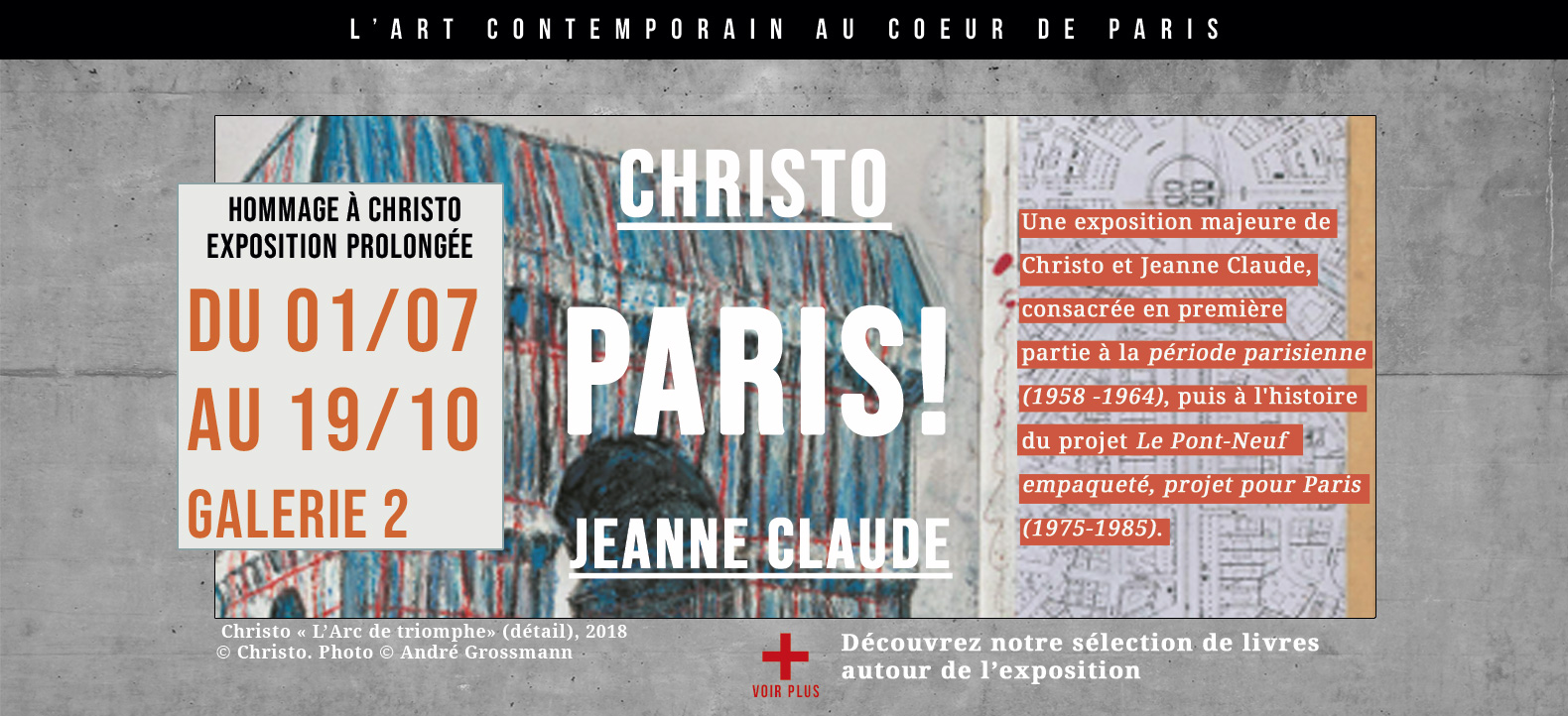 Christo - Jeanne Claude - Paris!