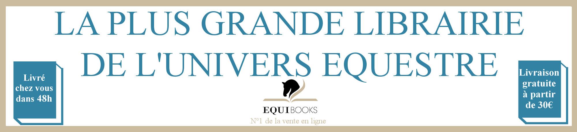 Equibooks : La plus grande librairie de l'univers équestre