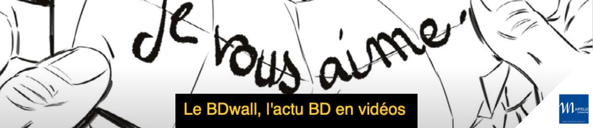 Le BDWall Martelle
