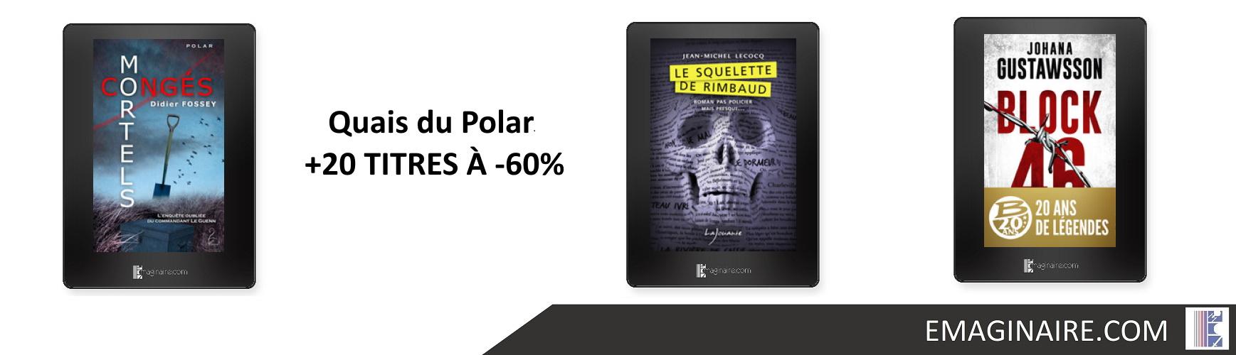 Quais du Polar +20 TITRES À -60%