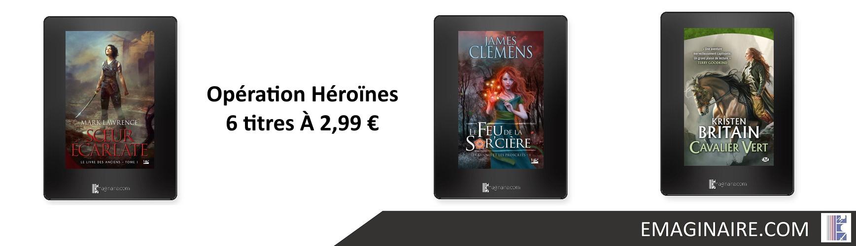 Opération Héroïnes - 6 titres À 2,99 €