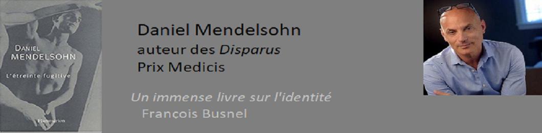 Daniel Mendelsohn, L'étreinte fugitive