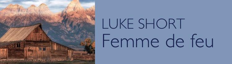 Femme de feu, de Luke Short