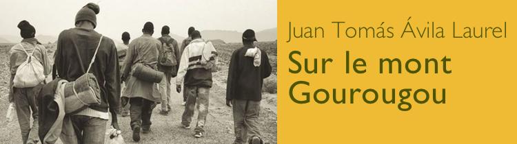 Sur le mont Gourougou, de Juan Tomás Ávila Laurel