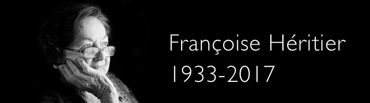 Françoise Héritier, 1933-2017