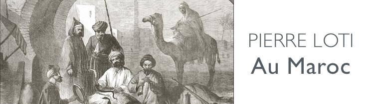 Au Maroc, de Pierre Loti