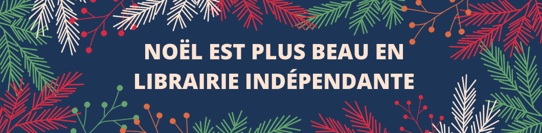noel en librairie indépendante 2019