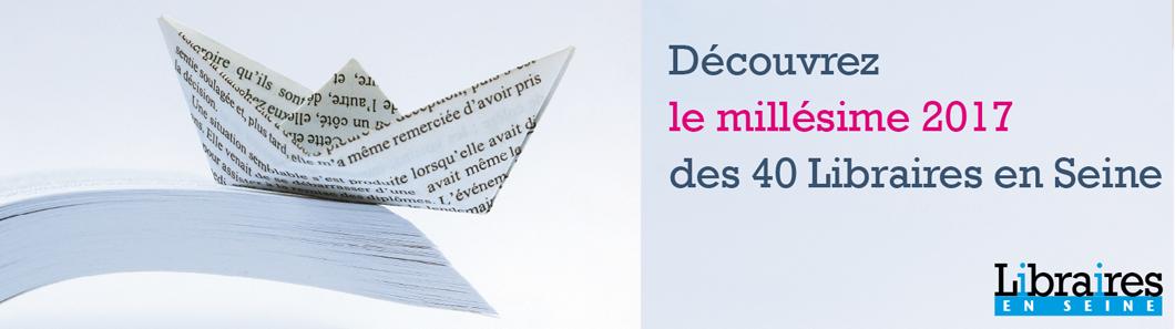 Millésime 2017 Libraires en Seine