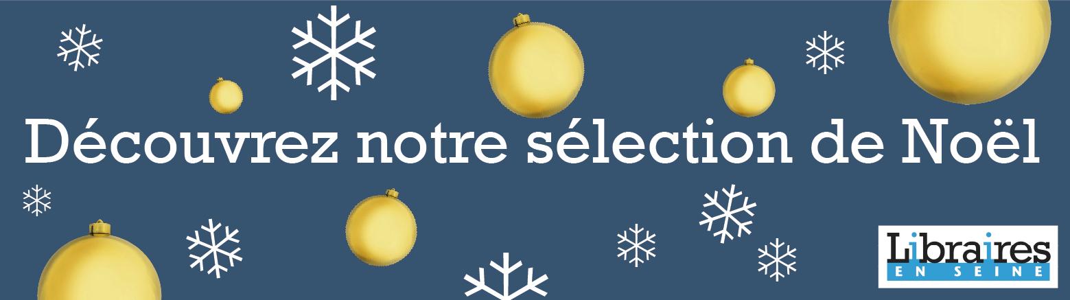 Sélection de Noël des Libraires en Seine