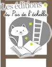 Les Editions du Pas de l'Echelle